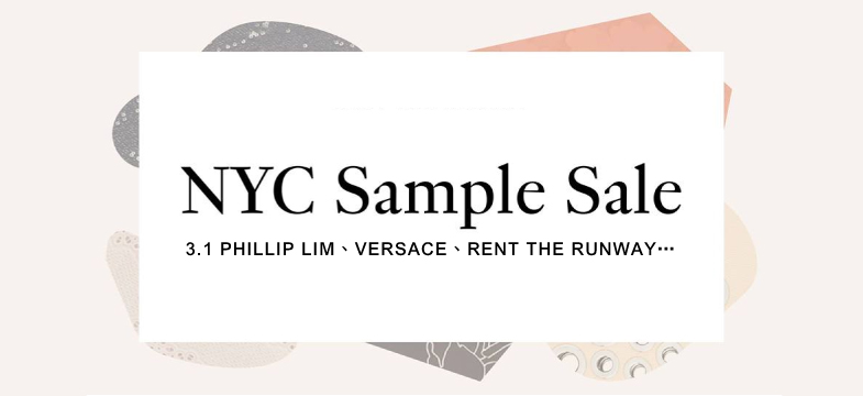 紐約SAMPLE SALE速報】3 1 Phillip Lim、Versace、Rent the