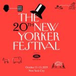 The New Yorker Festival 紐約客節 (10/11-13)
